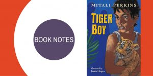 Book Notes Tiger Boy